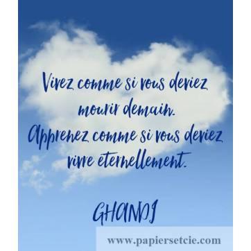 """Carte Citation Gandhi """"Vivez comme si vous deviez mourir demain""""..."""