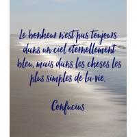 """Carte citation Bonheur: """"Le bonheur n'est pas toujours dans un ciel éternellement bleu..."""""""