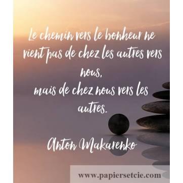 """Carte citation Bonheur: """"Le chemin vers le bonheur ne vient pas de chez les autres vers nous""""..."""