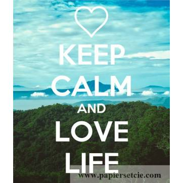 "Carte ""Keep Calm and Love Life"""