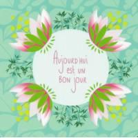 """Carte Anniversaire Alice Pelaudeix """"Aujourd'hui est un bon jour"""""""