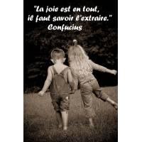 """Citation sur la Vie """"La joie est en tout, il faut savoir l'extraire."""""""