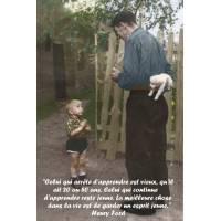 """Citation sur la Vie """"Celui qui arrête d'apprendre est vieux..."""""""