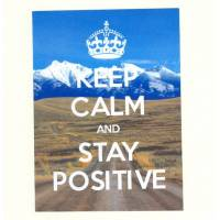 "Carte ""Keep Calm and Stay Positive"""