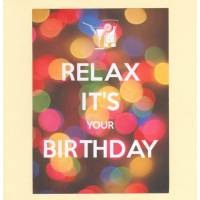 "Carte ""Relax it's your Birthday"""