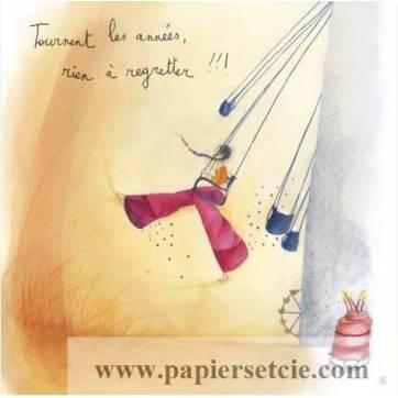 Carte Anne-Sophie Rutsaert Tournent les Années, rien à regretter!