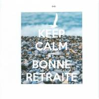 "Carte ""Keep Calm and Bonne retraite "" Mer"