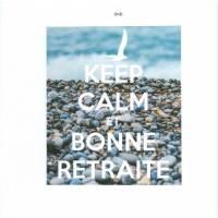"""Carte """"Keep Calm and Bonne retraite """" Mer"""