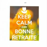 "Carte ""Keep Calm and Bonne retraite "" Fleur"