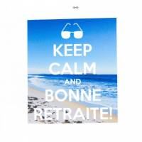 "Carte ""Keep Calm and Bonne retraite "" Plage"