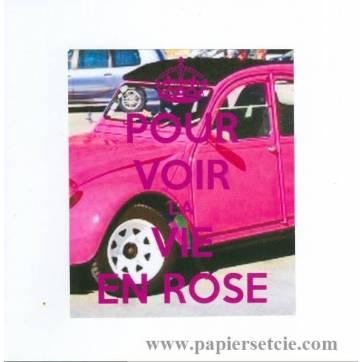 """Carte """"Pour voir la vie en rose, 2 CV rose"""""""
