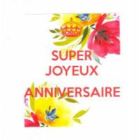 """Carte """"Super Joyeux Anniversaire"""" Tulipes"""