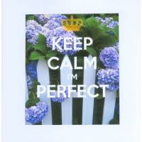 "Carte ""Keep Calm I'm perfect"" Barrière Hortensias"
