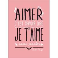 """Carte citation Carte citation """"Aimer c'est savoir dire je t'aime sans parler"""" Victor Hugo"""