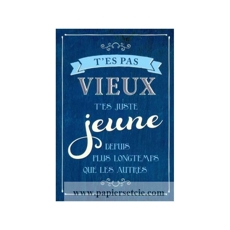 Carte Citation Humour Vintage T Es Pas Vieux Bon Anniversaire