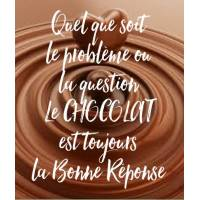 "Carte Chocolat ""Quel que soit le problème ou la question..."""
