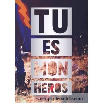 """Carte Citation """"Tu es mon Héros"""""""
