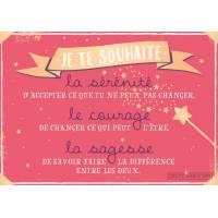 """Carte Citation """"Je te souhaite la sérénité, le courage, la sagesse"""""""