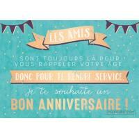 """Carte Citation Bon Anniversaire """"Les amis sont toujours là pour vous rappeler votre âge"""""""