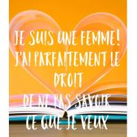 """Carte Citation Humour """" Je suis une Femme!"""""""